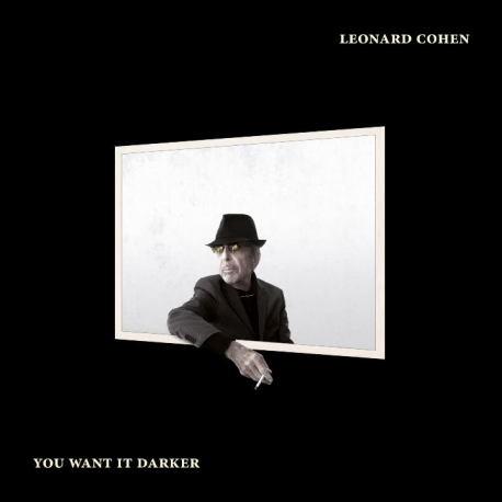 Leonard Cohen - You Want It Darker, Columbia/Sony Music  2016
