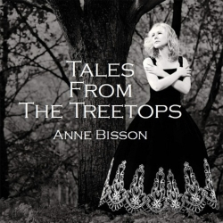 Anne Bisson - Tales From The Treetops, LP HQ180G, Camilio Records 2014