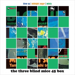 Tsuyoshi Yamamoto / Isao Suzuki - THE THREE BLIND MICE 45RPM 6LP BOX SET, IMPEX Records U.S.A.