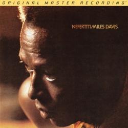 Miles Davis - Nefertiti, 2LP HQ180g 45RPM, Mobile Fidelity U.S.A. 2014