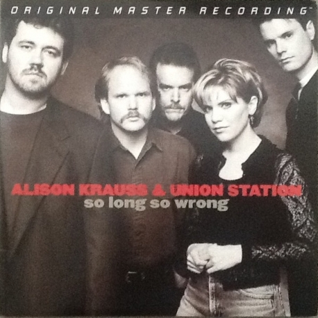Alison Krauss & Union Station - So Long So Wrong, 2LP HQ180G, Mobile Fidelity U.S.A. 2004