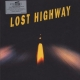 Lost Highway SOUNDTRACK, 2LP 180g, Deluxe Limited Edition, Music On Vinyl 2016