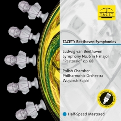"Beethoven: Symphony No. 6 in F major ""Pastorale"" op. 68, Polish Chamber Philharmonic Orchestra, W.Rajski, HQ 180g, TACET 2017"