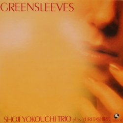 Shoji Yokouchi Trio Plus Yuri Tashiro - Greensleeves, HQ180g, LIMITED, Impex Records, 2017 U.S.A.