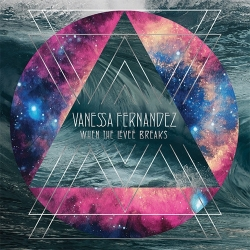 Vanessa Fernandez - When The Levee Breaks, 3LP HQ180G 45RPM,Groove Note U.S.A. 2016