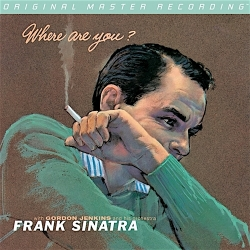 Frank Sinatra - Where Are You?, Mobile Fidelity LP HQ180G U.S.A. 2012