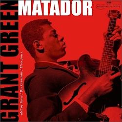 Grant Green - Matador HQ180G, Music Matters/BlueNote 2015