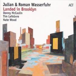 Julian i Roman Wasserfuhr - Landed in Brooklyn , HQ180G,  ACT Germany 2017