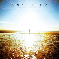 Anathema - We're Here Because We're Here, 2010