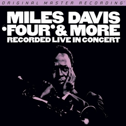 "Miles Davis - ""Four"" & More - Recorded Live In Concert,  HQ180G, Mobile Fidelity U.S.A. 2013"