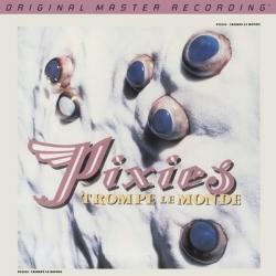 Pixies - Trompe Le Monde, Mobile Fidelity LP HQ180G U.S.A. 2013