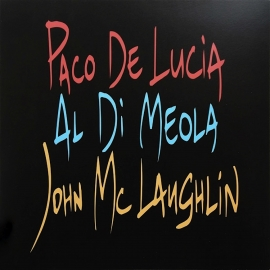 Al Di Meola, John McLaughlin, Paco De Lucia ‎– The Guitar Trio, HQ180G, 2014