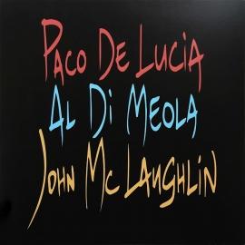 Al Di Meola, John McLaughlin, Paco De Lucia – The Guitar Trio, HQ180G, 2014