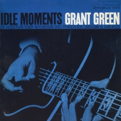 Grant Green - Idle Moments, Analogue Productions 2LP 45RPM HQ180G U.S.A. 2009