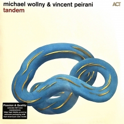 Michael Wollny & Vincent Peirani - Tandem, HQ180G, ACT Germany 2016